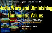 Media Wars and Diminishing Humanistic Values